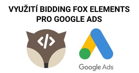 Jak vám Bidding Fox Elements pomůže s DSA kampaněmi