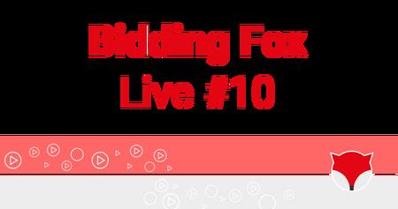 Bidding Fox Live #10
