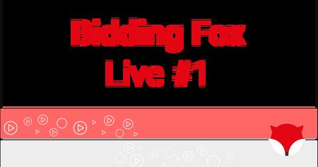 Bidding Fox Live #1