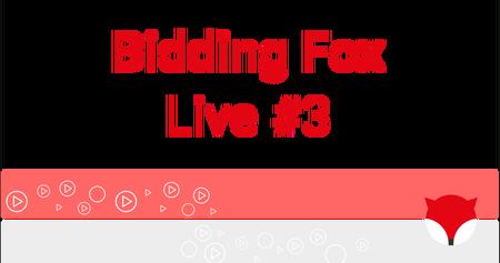 Bidding Fox Live #3