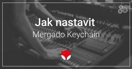 Proč je Mergado Keychain potřebný pro správné fungování Bidding Foxu
