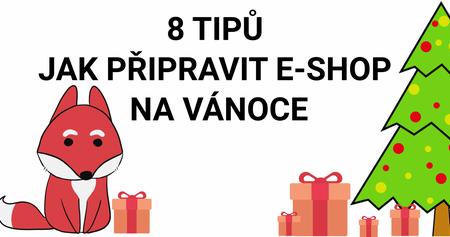 8 tipů jak můžete podpořit e-shop před Vánocemi