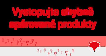 Vystopujte chybně spárované produkty