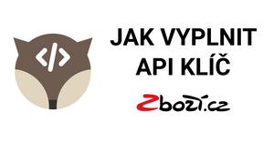 Jak na vyplnění API klíče Zboží.cz v Bidding Fox Elements